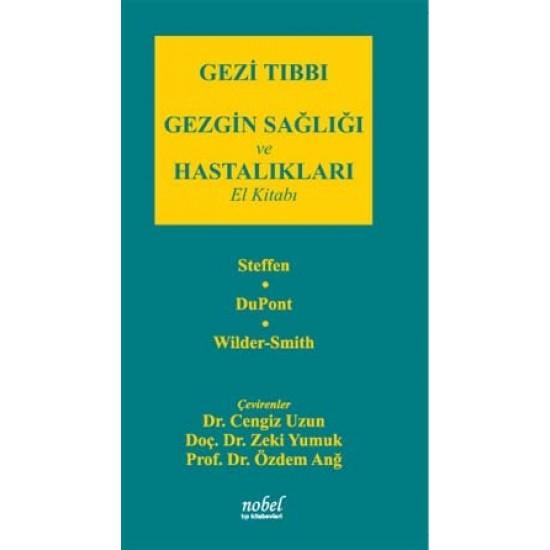 Gezi Tıbbı: Gezgin Sağlığı ve Hastalıkları El Kitabı
