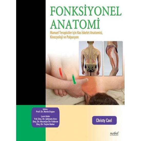Fonksiyonel Anatomi: Manuel Terapistler için Kas İskelet Anatomisi, Kinesyoloji ve Palpasyon