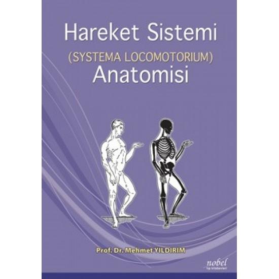 Hareket Sistemi (Systema Locomotorium) Anatomisi