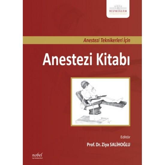 Anestezi Teknikerleri İçin Anestezi Kitabı
