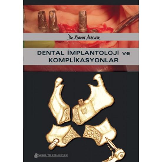 Dental İmplantoloji ve Komplikasyonlar