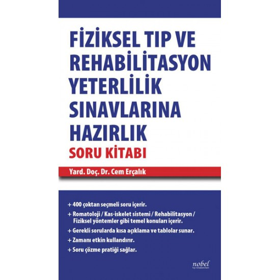 Fiziksel Tıp ve Rehabilitasyon Yeterlilik Sınavlarına Hazırlık Soru Kitabı