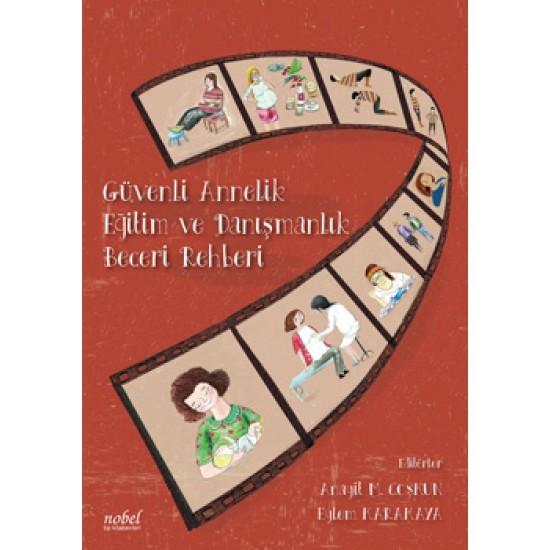Güvenli Annelik Eğitim ve Danışmanlık Beceri Rehberi