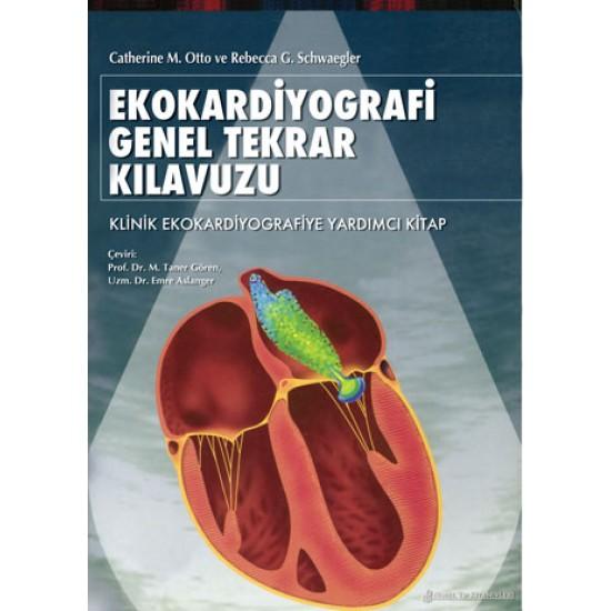 Ekokardiyografi Genel Tekrar Kılavuzu