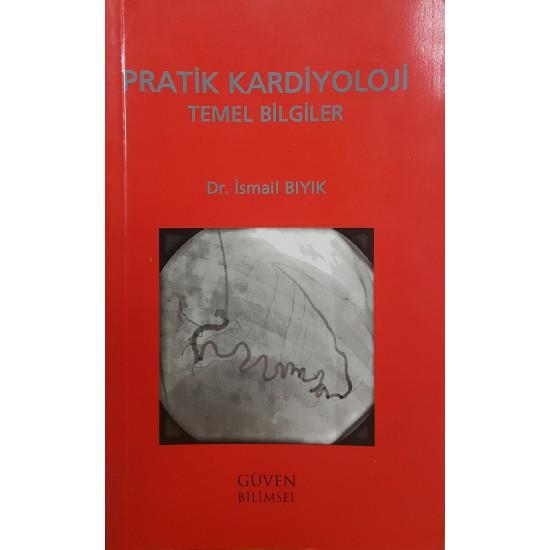 Pratik Kardiyoloji Temel Bilgiler