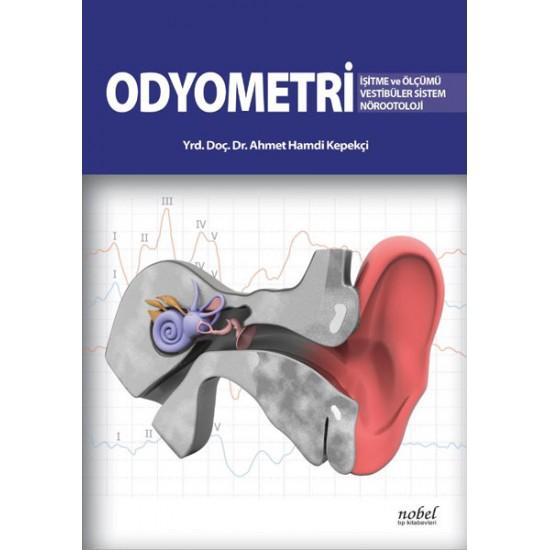 Odyometri: İşitme ve Ölçümü Vestibüler Sistem Nörootoloji