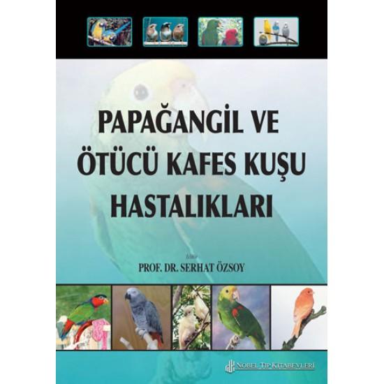 Papağangil ve Ötücü Kafes Kuşu Hastalıkları