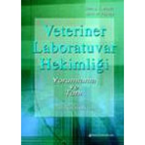 Veteriner Laboratuvar Hekimliği: Yorumlama ve Tanı